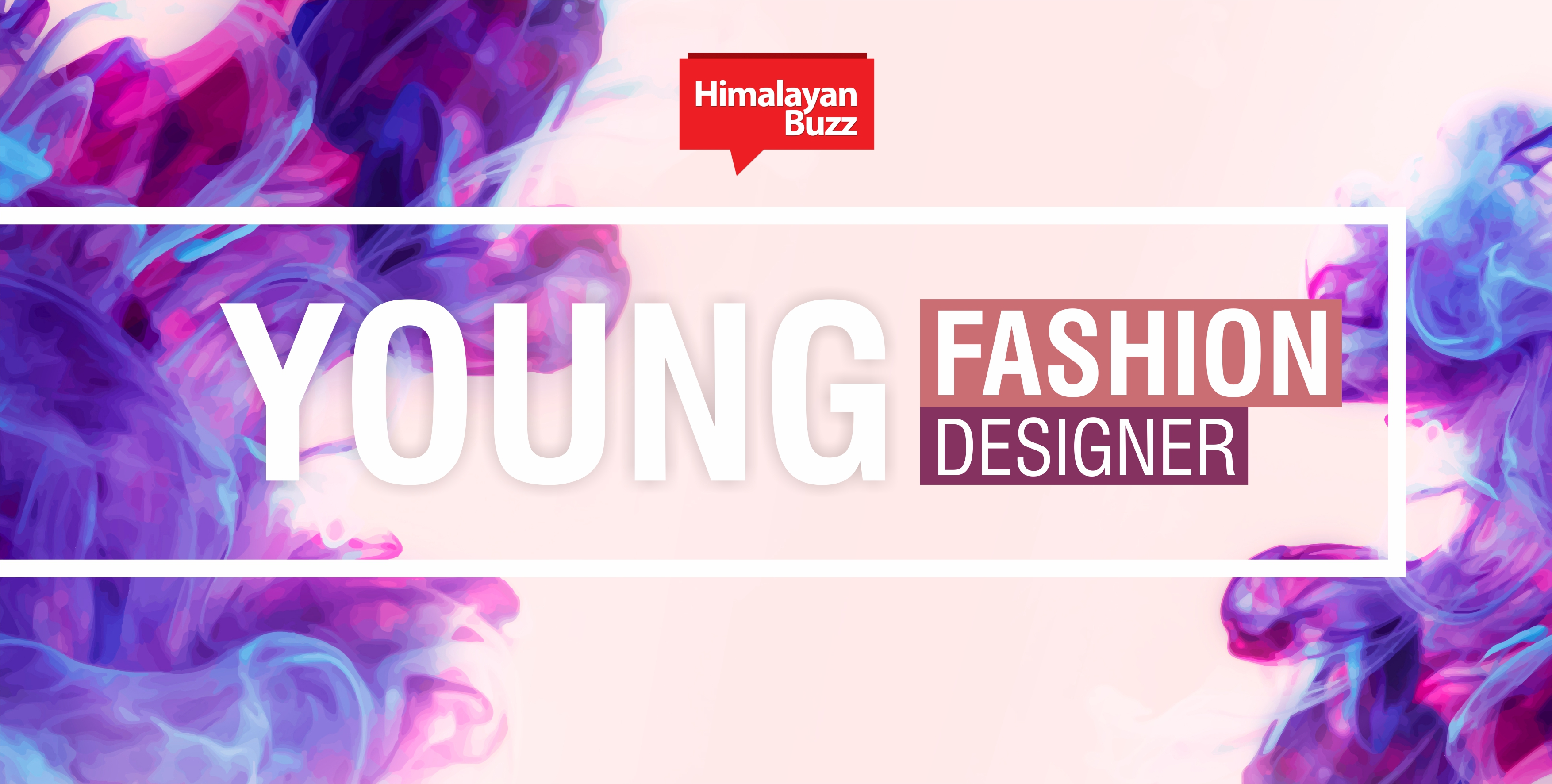Young Fashion Designer 2019 Online Application Form Himalayan Buzz
