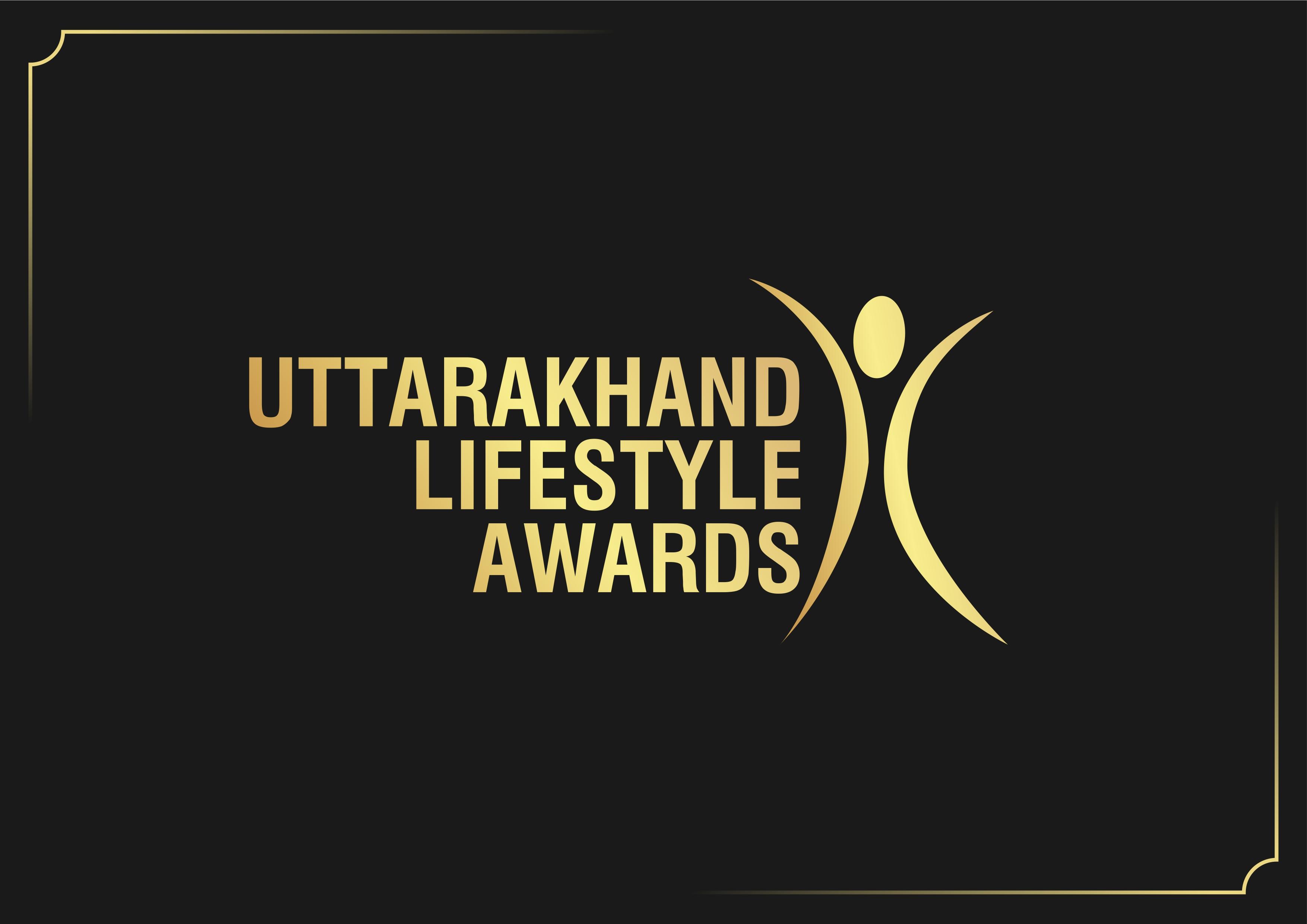 Uttarakhand Lifestyle Awards 2020